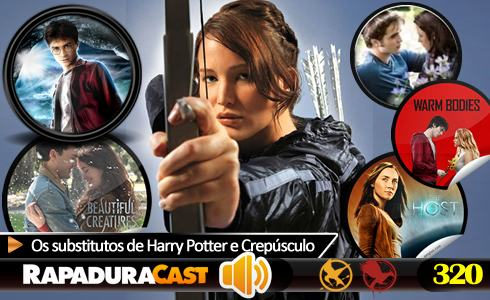 RapaduraCast 320 - Os substitutos de Harry Potter e Crep�sculo